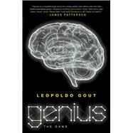 Genius The Game by Gout, Leopoldo, 9781250045812