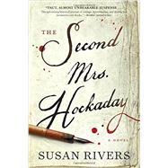 The Second Mrs. Hockaday by Rivers, Susan, 9781616205812
