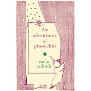 The Adventures of Pinocchio by Collodi, Carlo, 9781843915812