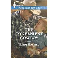 The Convenient Cowboy by Hormel, Heidi, 9780373755813