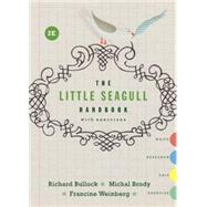 The Little Seagull Handbook With Exercises by Bullock, Richard; Brody, Michal; Weinberg, Francine, 9780393935813