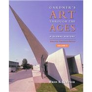Gardner's Art Through the Ages Vol. 2 : A Global History by Kleiner, Fred S., 9781439085813