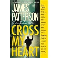 Cross My Heart by Patterson, James, 9781455515813