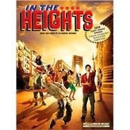 In The Heights - Vocal Selections by Miranda, Lin-Manuel, 9781423445814