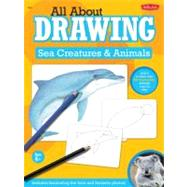 All about Drawing Sea Creatures and Animals by Farrell, Russell, 9781600585814