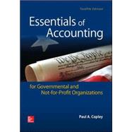 Essentials of Accounting for Governmental and Not-for-Profit Organizations by Copley, Paul, 9780078025815