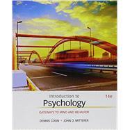 Bundle: Introduction to Psychology: Gateways to Mind and Behavior, Loose-leaf Version, 14th + MindTap Psychology, 1 term (6 months) Printed Access Card by Coon, Dennis; Mitterer, John O., 9781305625815