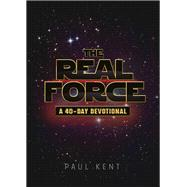 The Real Force by Kent, Paul, 9781617955815