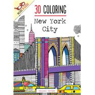 3D Coloring: New York City by Segal, Emma, 9781626865815