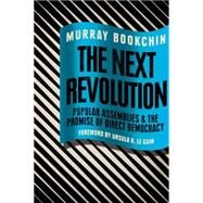 The Next Revolution by BOOKCHIN, MURRAYBOOKCHIN, DEBBIE, 9781781685815