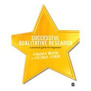 Successful Qualitative Research by Braun, Virginia; Clarke, Victoria, 9781847875815