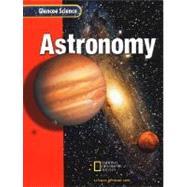 Astronomy by Glencoe/McGraw-Hill, 9780078255816