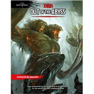 Out of the Abyss by WIZARDS RPG TEAM, 9780786965816