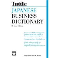 Tuttle Japanese Business Dictionary by De Mente, Boye, 9780804845816