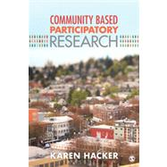 Community-Based Participatory Research by Karen Hacker, 9781452205816