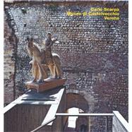 Carlo Scarpa, Castelvecchio, Verona by Carullo, Valeria; Di Lieto, Alba; Marini, Paola; Bryant, Richard, 9783932565816