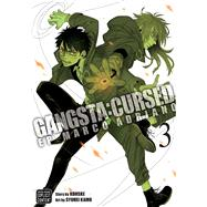 Gangsta Cursed 3 by Kohske; Kamo, Syuhei (ART); Schilling, Christine, 9781421595818
