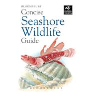 Concise Seashore Wildlife Guide by Unknown, 9781472915818