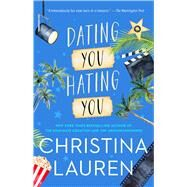 Dating You / Hating You by Lauren, Christina, 9781501165818