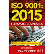 ISO 9001:2015 for Small Businesses by Tricker; Ray, 9781138025820