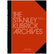 The Stanley Kubrick Archives by Castle, Alison, 9783836555821