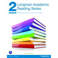 Longman Academic Reading Series 2 Student Book by Sanabria, Kim, 9780132785822