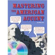 Mastering the American Accent with Audio CDs by Mojsin, Lisa, 9780764195822