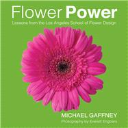Flower Power by Gaffney, Michael; Engbers, Everett, 9780989925822