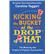 Kicking the Bucket at the Drop of a Hat by Taggart, Caroline, 9781782435822