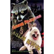 Zombie Raccoons and Killer Bunnies by Greenberg, Martin Harry, 9780756405823