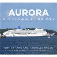 Aurora by Frame, Chris; Cross, Rachelle, 9780750985826