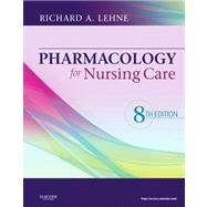 Pharmacology for Nursing Care by Lehne, Richard A., 9781437735826