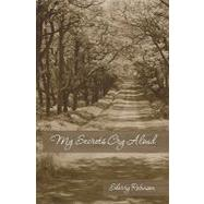 My Secrets Cry Aloud by Robinson, Sherry, 9781439265826