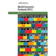 The World Economic Factbook, 2013 by Euromonitor International, 9781842645826