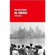 Oh, América by Olschki, Marcella, 9788492865826