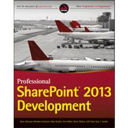 Professional Sharepoint 2013 Development by Alirezaei, Reza; Schwartz, Brendon; Ranlett, Matt; Hillier, Scot; Wilson, Brian; Fried, Jeff; Swider, Paul, 9781118495827