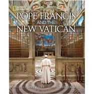 Pope Francis and the New Vatican by YODER, DAVIDDRAPER, ROBERT, 9781426215827