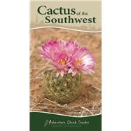 Cactus of the Southwest by Bowers, Nora; Bowers, Rick, 9781591935827