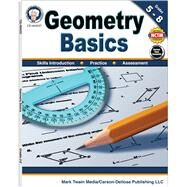 Geometry Basics, Grades 5-8 by Cameron, Schyrlet; Craig, Carolyn; Dieterich, Mary, 9781622235827