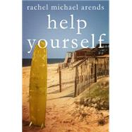 Help Yourself by Arends, Rachel Michael, 9781626815827