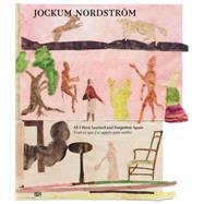 Jockum Nordstrom by Nordstrom, Jockum (ART); Donnadieu, Marc; Hutchinson, John, 9783775735827