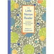 The Little Norton Reader by Goldthwaite, Melissa, 9780393265828