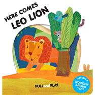 Here Comes Leo Lion by Unknown, 9781454915829