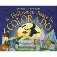 A Halloween Scare in Colorado by James, Eric; La Ray, Marina, 9781492605829