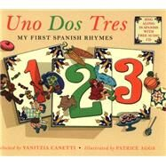 Uno Dos Tres by Canetti, Yanitzia; Aggs, Patrice, 9781847805829