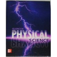 Glencoe Physical Science by McLaughlin, Charles William, 9780078945830