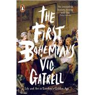 The First Bohemians by Gatrell, Vic, 9780718195830