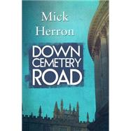 Down Cemetery Road by Herron, Mick, 9781616955830