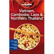 Lonely Planet Vietnam, Cambodia, Laos & Northern Thailand by Bloom, Greg; Bush, Austin; Stewart, Iain; Waters, Richard, 9781742205830