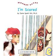 I'm Scared by Gill, Janie Spaht; Reese, Bob, 9780898685831